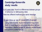 cambridge somerville study results