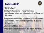 features of ebp
