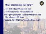 other programmes that harm