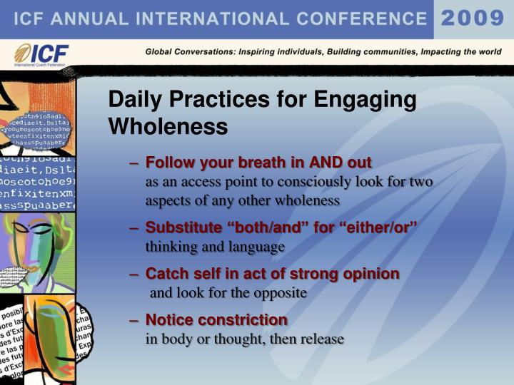Daily Practices for Engaging Wholeness