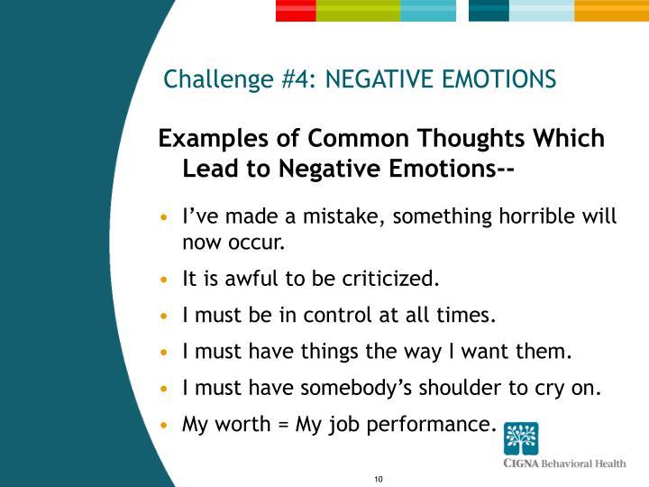 Challenge #4: NEGATIVE EMOTIONS