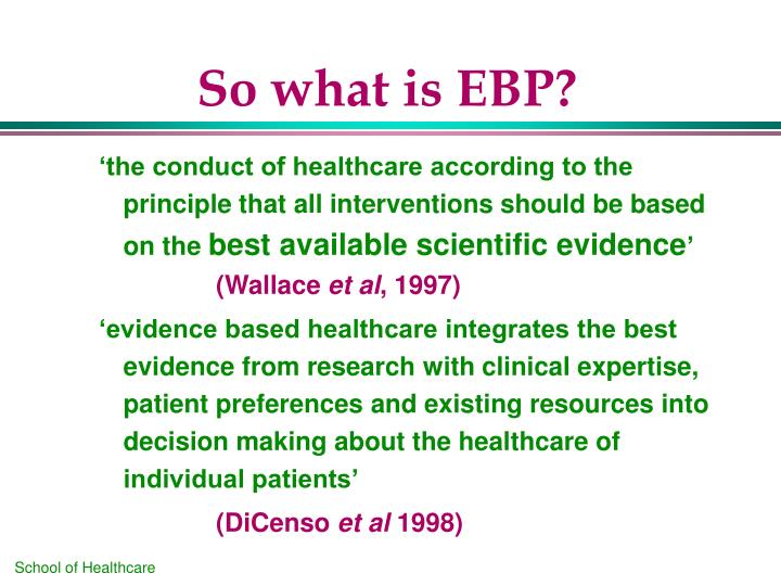 the imprtance of evidence base practice Download citation | evidence-based nursi | evidence-based practice has gained momentum in nursing, and definitions vary widely research findings, knowledge from basic science, clinical.