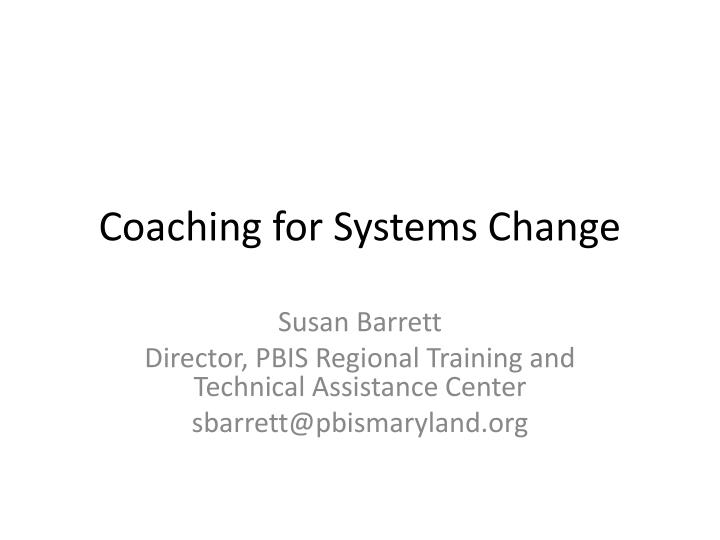 coaching for systems change n.