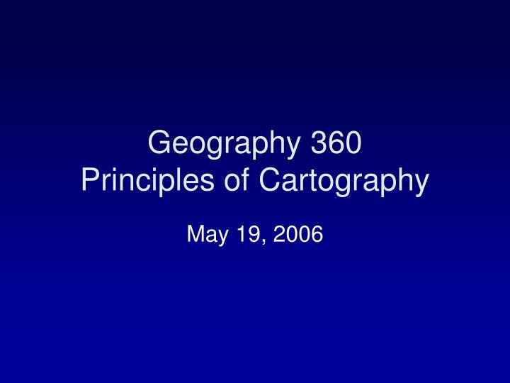 geography 360 principles of cartography n.