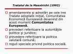 tratatul de la maastricht 1992
