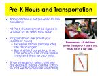 pre k hours and transportation