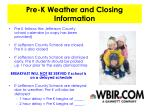 pre k weather and closing information