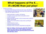 what happens at pre k it s more than just play