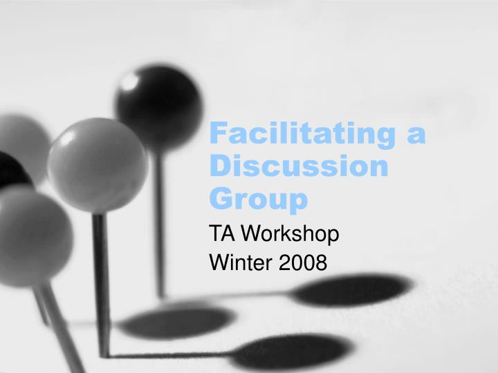 facilitating a discussion group n.