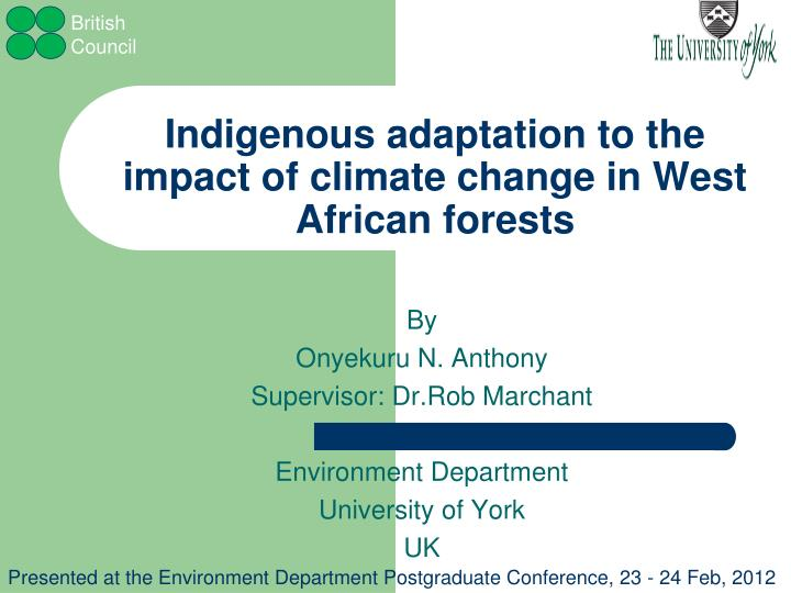 indigenous adaptation to the impact of climate change in west african forests n.