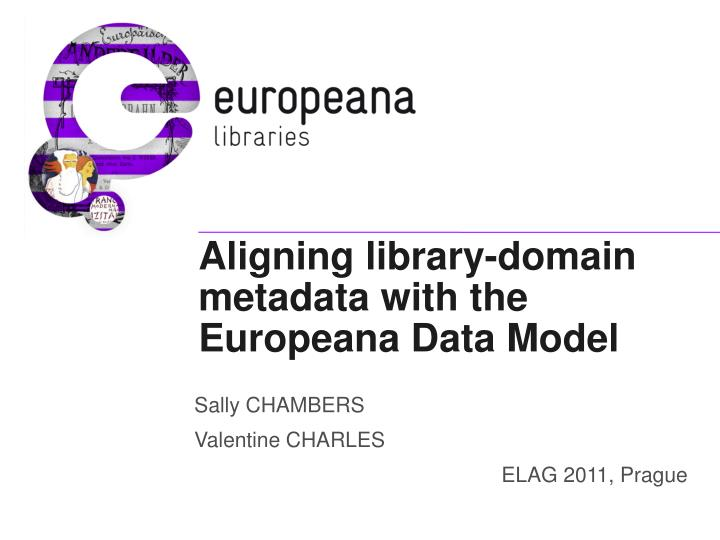 aligning library domain metadata with the europeana data model n.
