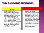 task 7 choosing treatments
