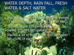 water depth rain fall fresh water salt water