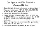configuration file format general notes