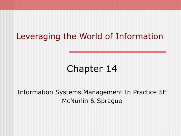 leveraging the world of information n.