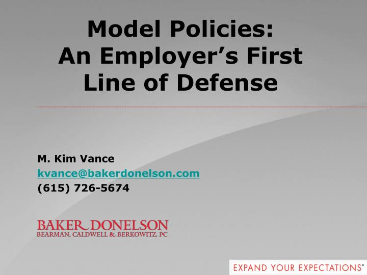 model policies an employer s first line of defense n.