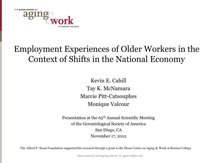employment experiences of older workers in the context of shifts in the national economy n.