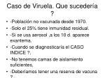 caso de viruela que suceder a