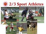 2 3 sport athletes