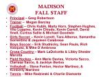 madison fall staff
