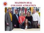 madison hs college athletics