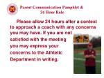 parent communication pamphlet 24 hour rule