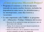 c mo programa microsoft project