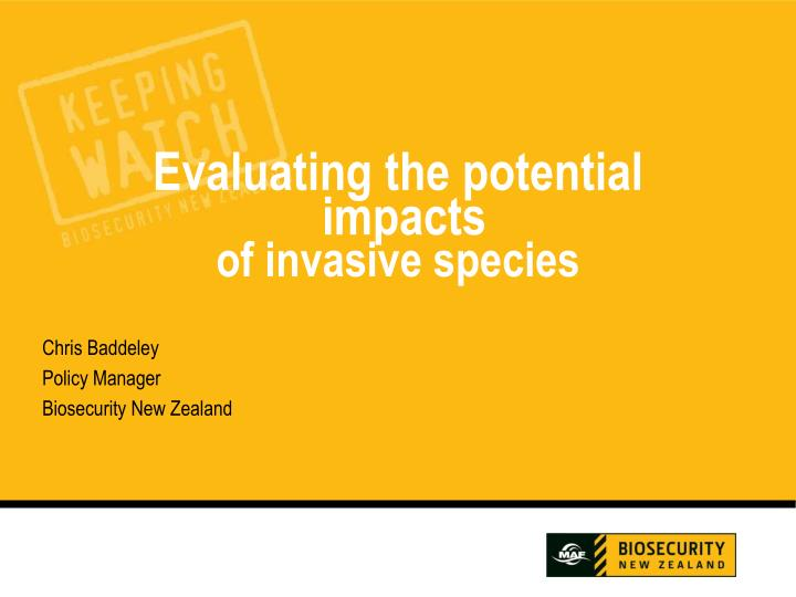 evaluating the potential impacts of invasive species n.