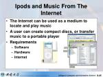 ipods and music from the internet