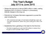 this year s budget july 2013 to june 2015