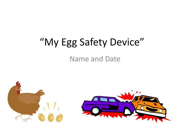 my egg safety device n.