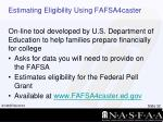estimating eligibility using fafsa4caster