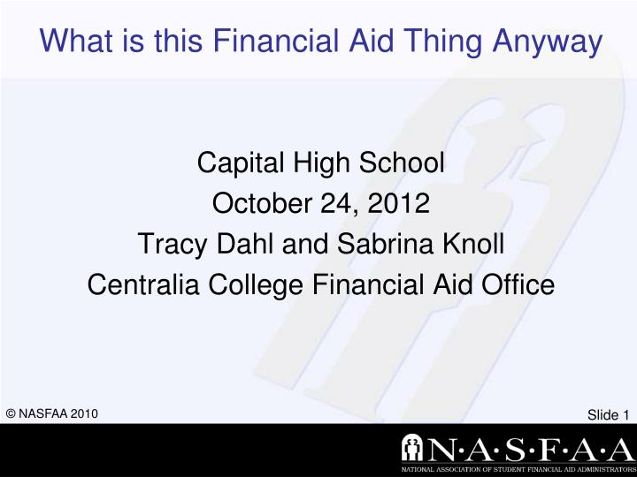 what is this financial aid thing anyway n.