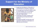 support for the ministry of education