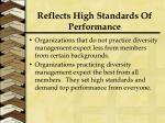 reflects high standards of performance