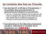 la cr ation des lois au canada