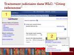 traitement judiciaire dans wlc citing references