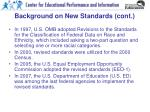 background on new standards cont