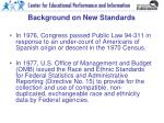 background on new standards
