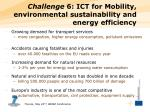 challenge 6 ict for mobility environmental sustainability and energy efficiency