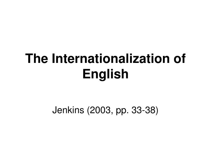 the internationalization of english n.