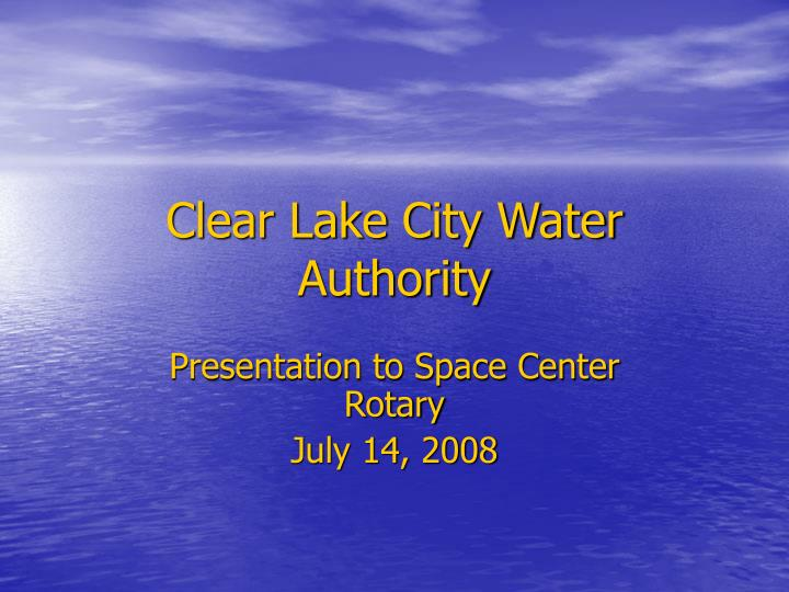 clear lake city water authority n.