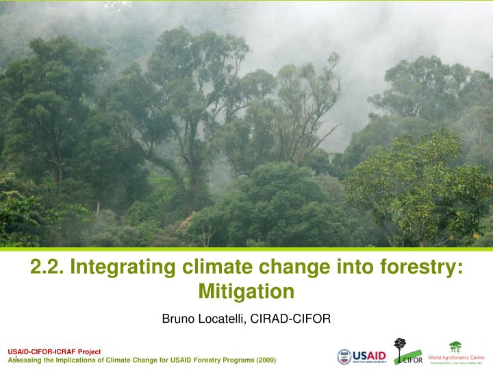 2 2 integrating climate change into forestry mitigation n.