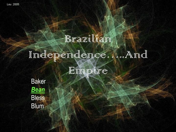 brazilian independence and empire n.