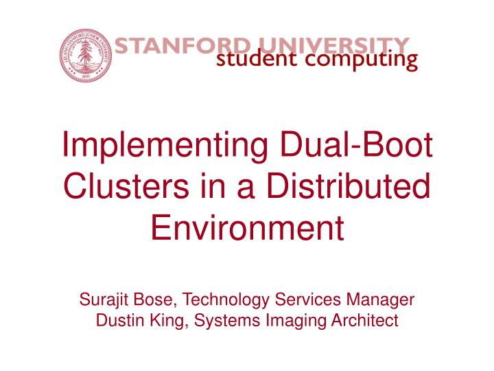 implementing dual boot clusters in a distributed environment n.