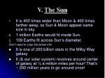 v the sun