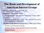 the roots and development of american interest groups1