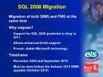 sql 2008 migration
