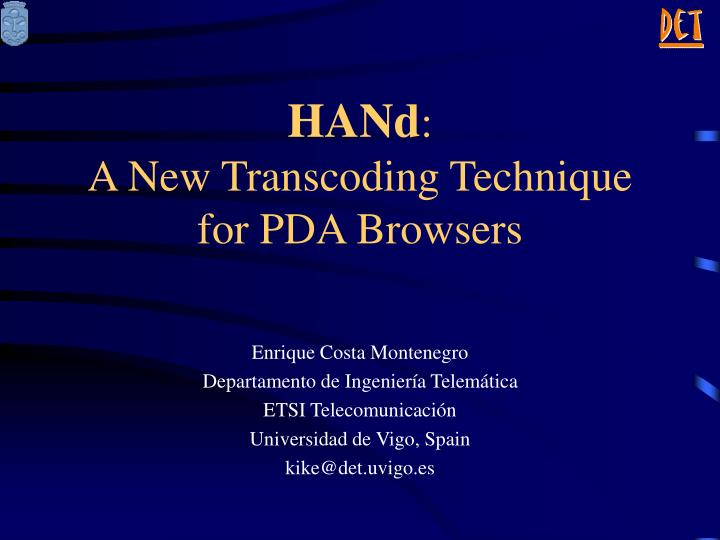 Hand a new transcoding technique for pda browsers