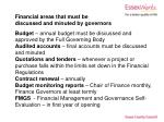 financial areas that must be discussed and minuted by governors